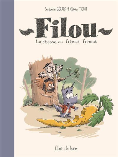 Filou - La Chasse au Tchouk Tchouk