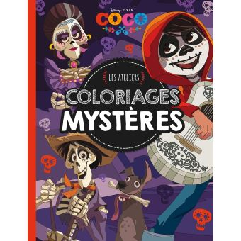 Coco Coco Les Ateliers Disney Coloriages Mystere Collectif