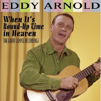 When it s round up time in heaven the great