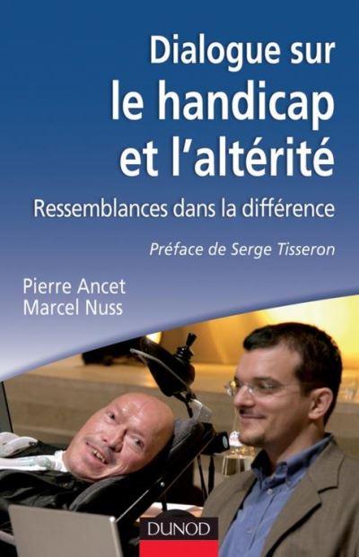 Dialogue sur le handicap et l'altérité - 9782100576746 - 14,99 €
