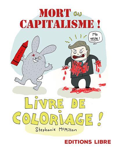 Mort au capitalisme !