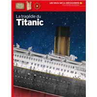 La tragédie du Titanic