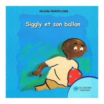 Siggly et son ballon