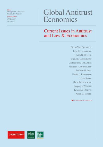 Global Antitrust Economics Issues in Antitrust and Law and Economics