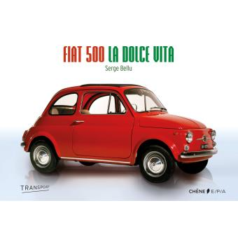 fiat 500 reli serge bellu achat livre fnac. Black Bedroom Furniture Sets. Home Design Ideas