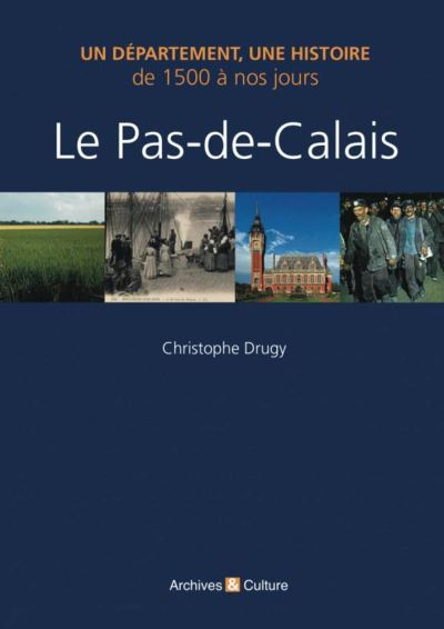 Le Pas-de-Calais de 1500 à nos jours