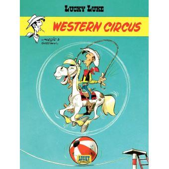 Western Circus : 5 aventures de Lucky Luke