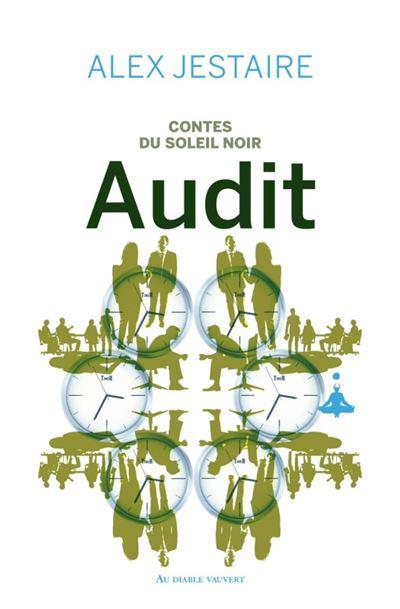 Contes du Soleil Noir - Tome 4 : Audit