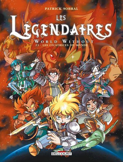 Les Légendaires T23 - World Without : Les cicatrices du monde - 9782413032779 - 8,99 €
