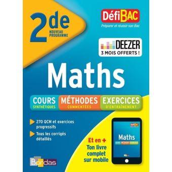 DéfiBac Maths 2de - Cours / Méthodes / Exercices - broché ...