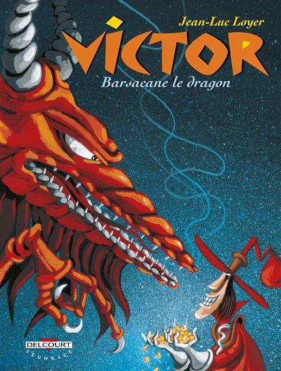 Victor t02 barsacane le dragon