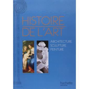 Histoire De L Art En Europe Peinture Sculpture Architecture Livre De L Eleve
