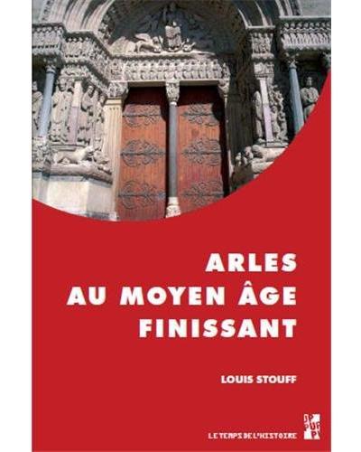 Arles au moyen age finissant