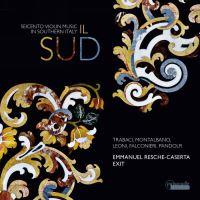 Il Sud Musique italienne pour violon du 17e siècle