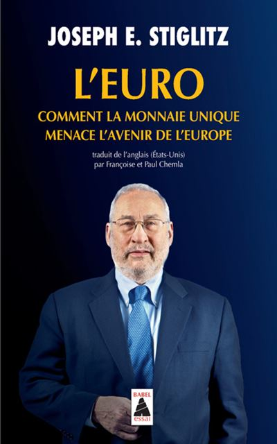 L'euro comment la monnaie unique menace l'avenir de l'Europe