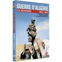 Guerre d'Algérie La déchirure 1954-1962 DVD