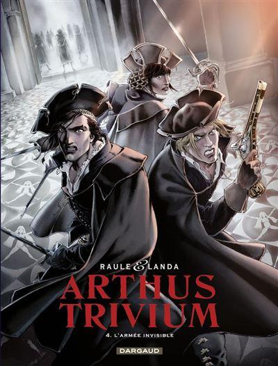 Arthus Trivium - Tome 4 - L'armée invisible - 9782505078777 - 9,99 €