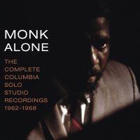 MONK ALONE: COMPLETE COLUMBIA SOLO STUDIO RECORDIN