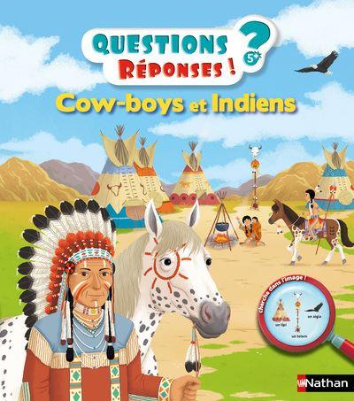 Cow-boys et Indiens - Questions ? Réponses ! 4+ ans n10