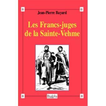 Les francs-juges de la sainte-vehme