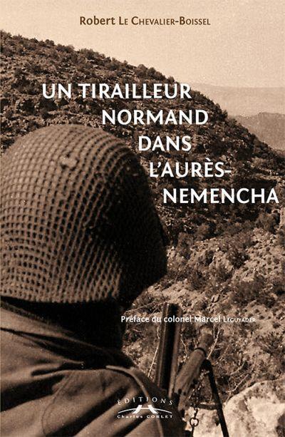 Un tirailleur normand dans l'Aurès-Nemencha