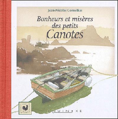 Bonheurs et misères des petits canotiers