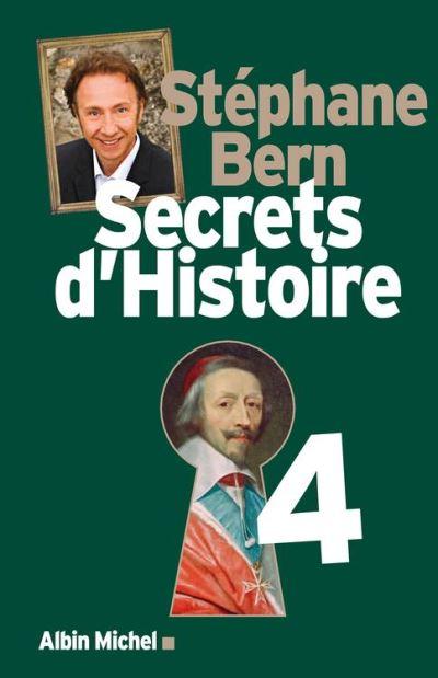 Secrets d'Histoire - Tome 4 - 9782226294685 - 16,99 €