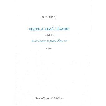 Visite à Aimé Césaire