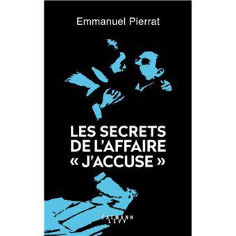 """Les secrets de l'affaire """"J'accuse """""""