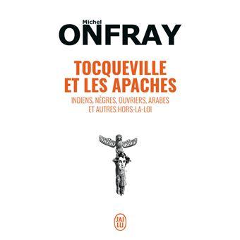 Tocqueville et les Apaches