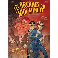 Arcanes du Midi-Minuit T14 - L'Affaire des rois Partie 1/2