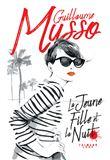 La Jeune Fille et la nuit | Musso, Guillaume (1974-....). Auteur