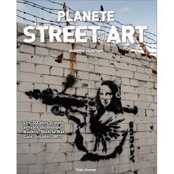 Planete Street Art Broche Garry Hunter Achat Livre Fnac