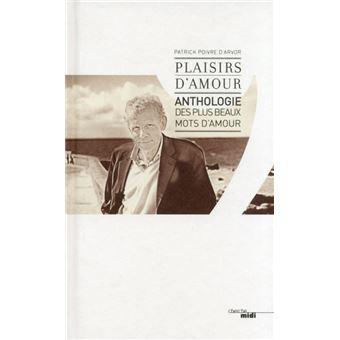 Plaisirs Damour Anthologie Des Plus Beaux Mots Damour