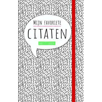 Notitieboek - Mijn Favoriete Citaten
