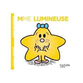 Monsieur MadameMadame Lumineuse