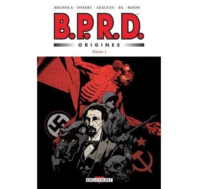 BPRD Origines - Tome 1 : BPRD Origines volume 1
