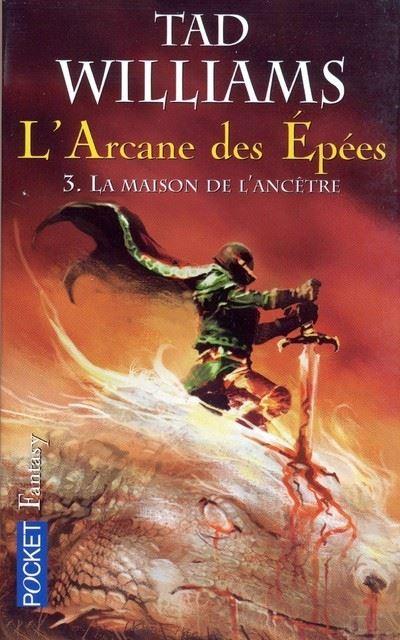L'Arcane des Epées - tome 3 La maison de l'ancétre