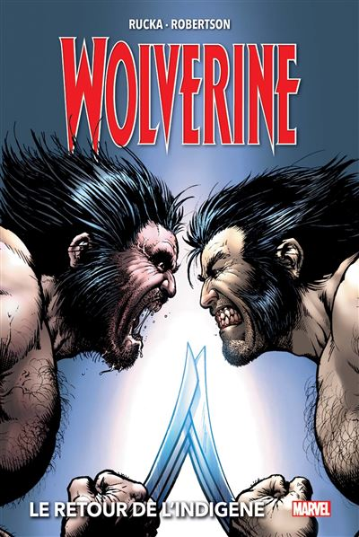 Wolverine T02 : Le retour de l'indigène