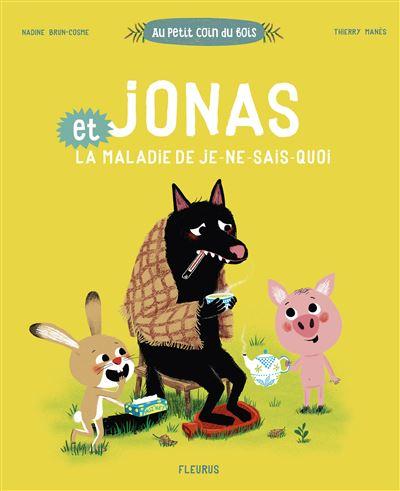 Jonas et la maladie de je ne sais quoi