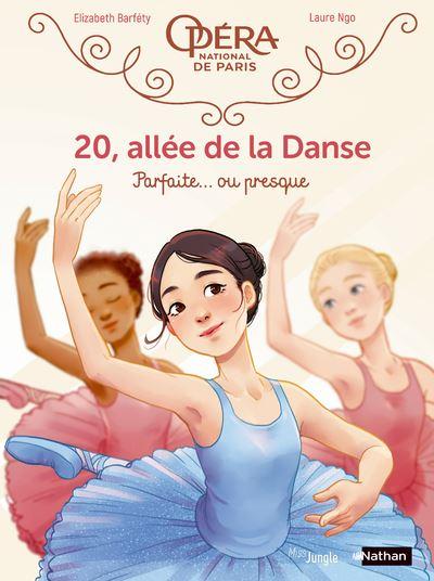 20, allée de la Danse - tome 2 Parfaite... ou presque