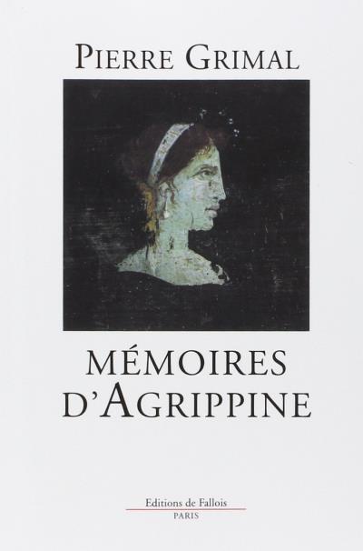 Les mémoires d'Agrippine