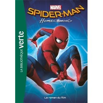 Bibliothèque MarvelBibliothèque Marvel 17 - Spider Man Homecoming - Le roman du film