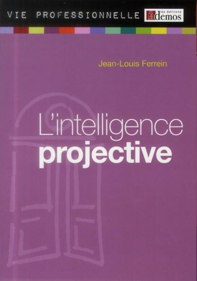 L'intelligence projective