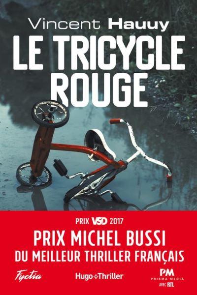 Le tricycle rouge - Prix Michel Bussi du meilleur thriller français - 9782755630954 - 12,99 €