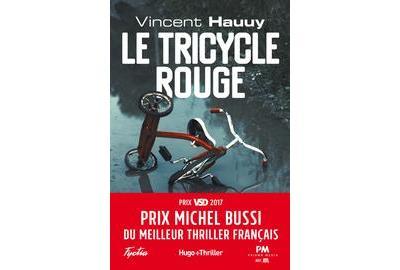 Le tricycle rouge - Prix Michel Bussi du meilleur thriller français - 9782755630954 - 9,99 €
