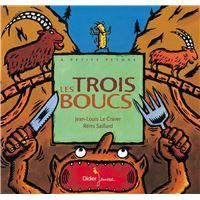 Les trois boucs - cartonné - Jean-Louis Le Craver, Rémi Saillard, Céline Murcier - Achat Livre ou ebook   fnac