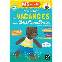 Cahier de vacances 2020 Petit Ours Brun MS vers GS 4/5 ans
