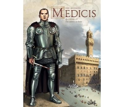 Médicis T04 - Cosme 1er - Des miettes au festin