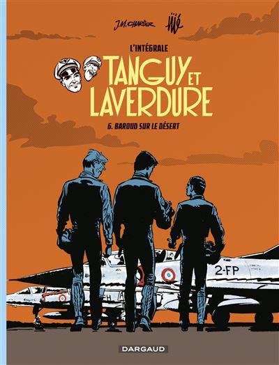 Les aventures de Tanguy et Laverdure - Intégrales - Baroud sur le désert